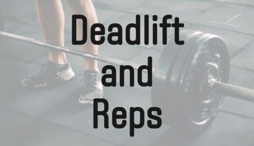 デッドリフトは低レップでトレーニングするべき【筋力向上目的】