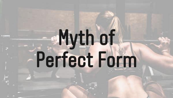 完璧なフォームという神話
