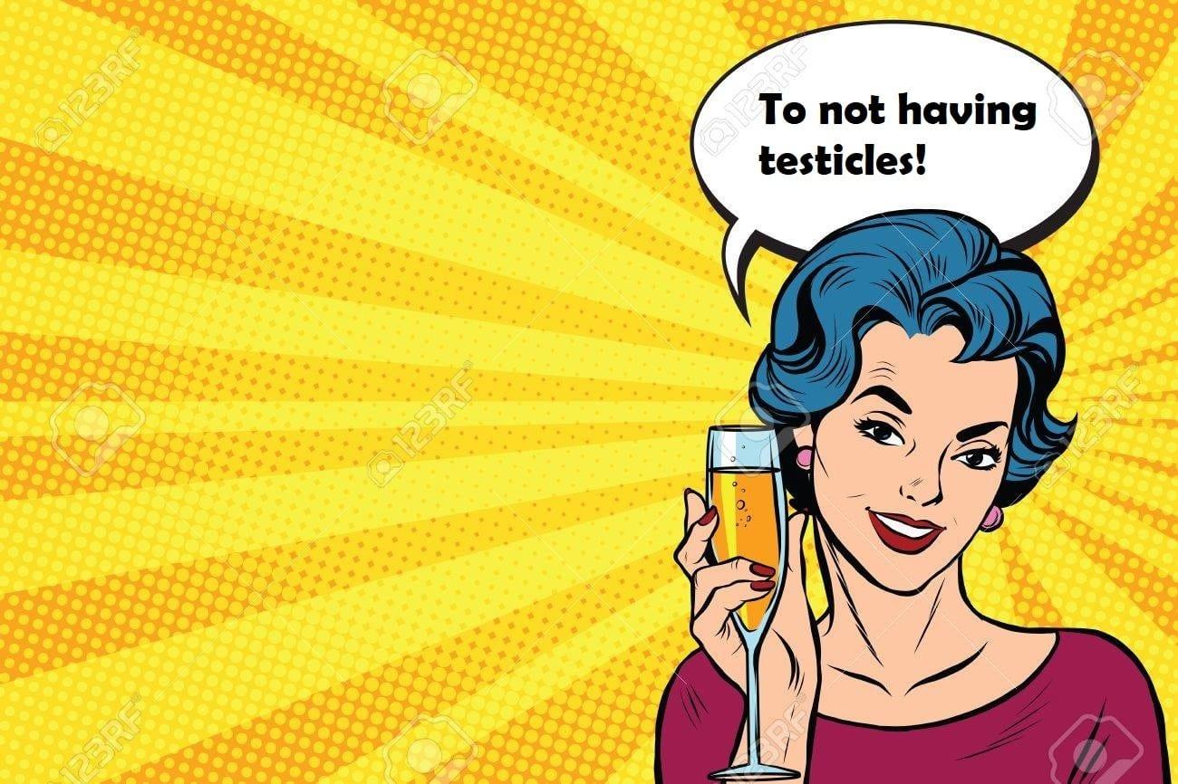 睾丸がないことに乾杯!